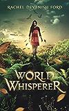 World Whisperer (English Edition)