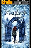 Magisch Verschneit (German Edition)