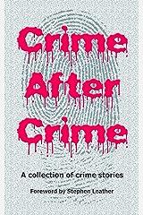 Crime After Crime Kindle Edition