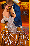 Touch the Sun (Rakes & Rebels: The Beauvisage Family Book 3) (English Edition)