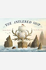 The Antlered Ship Hardcover
