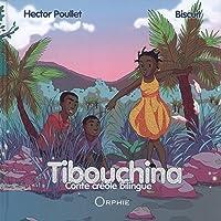 Tibouchina : Conte créole bilingue