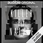 Killer by Nature: An Audible Original Drama