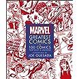Marvel Greatest Comics: 100 Comics that Built a Universe