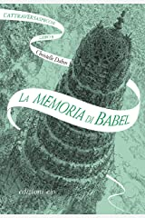 La memoria di Babel. L'Attraversaspecchi - 3 (Italian Edition) Format Kindle