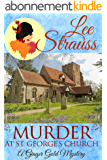 Murder at St. George's Church: a cozy historical mystery (A Ginger Gold Mystery Book 7) (English Edition)