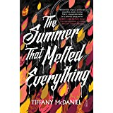 The Summer That Melted Everything (English Edition)