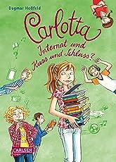 Carlotta 8: Carlotta – Internat und Kuss und Schluss?