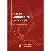 Nouvelle Grammaire du Francais: Cours de Civilisation Francaise de la Sorbonne [Lingua francese]: Grammaire - Nouvelle…