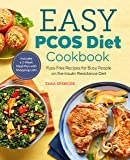 Easy Pcos Diet Cookbook: Fuss-Free Recipes for Busy People on the Insulin Resistance Diet