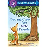 Fox and Crow Are Not Friends (Step into Reading): Step Into Reading 3