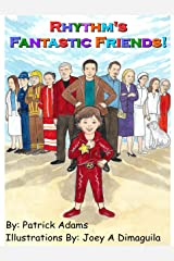 Rhythm's Fantastic Friends! Kindle Edition