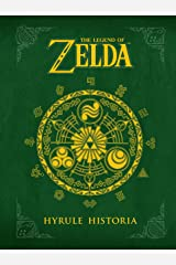 The Legend of Zelda: Hyrule Historia Gebundene Ausgabe