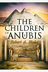 The children of Anubis: thriller, adventures, mystery (English Edition) Versión Kindle