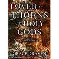 Lover of Thorns and Holy Gods (English Edition)