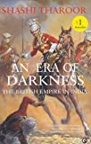An Era of Darkness: The British Empire in India