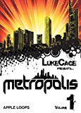 Metropolis Volume 1 - Hochwertige Hip Hop Grooves von Lukecage - Apple Loops [Download]