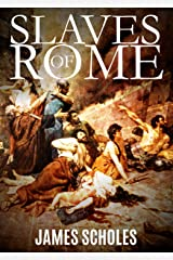 Slaves of Rome Kindle Edition