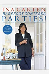 Barefoot Contessa Parties!: Ideas and Recipes for Parties That are Really Fun Hardcover