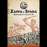 Zappa e Spada - Spaghetti Fantasy