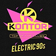 Kontor Top of the Clubs - Electric 90s [Explicit]