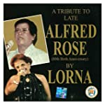 A Tribute To Late Alfred Rose By Lorna & Norman Cardozo