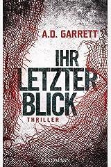 Ihr letzter Blick: Thriller (German Edition) Kindle Edition
