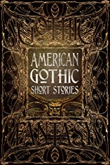 American Gothic Short Stories (Gothic Fantasy) Hardcover