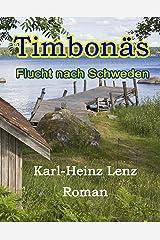 Timbonäs: Flucht nach Schweden Kindle Ausgabe