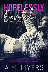 Hopelessly Devoted: MC Romance (Bayou Devils MC Book 1) Kindle Edition