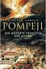 Pompeji: Die größte Tragödie der Antike (German Edition) Formato Kindle