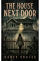 The House Next Door: A Ghost Story Kindle Edition
