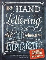 Handlettering. Die 33 schönsten Alphabete mit Rahmen, Ornamenten und Bordüren: Das praktische Vorlagenbuch. Tipps zur...