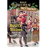 Rags and Riches: Kids in the Time of Charles Dickens: A Nonfiction Companion to Magic Tree House Merlin Mission #16: A Ghost