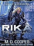 Rika Triumphant: A Tale of Mercenaries, Cyborgs, and Mechanized Infantry (Aeon 14: Rika's Marauders Book 3) (English Edition)