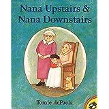 Nana Upstairs and Nana Downstairs (Picture Puffin Books)