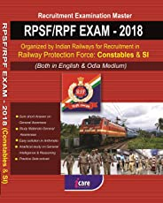 RPSF/RPF EXAM-2018 Organized by Railways for Recruitment in Railway Protection Force : Constables & SI(Both in English & Odia Medium)