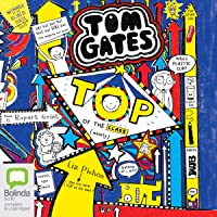 Top of the Class (Nearly): Tom Gates, Book 9