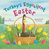 Turkey's Eggcellent Easter: 4 (Turkey Trouble)