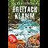 Breitachklamm: Ein Allgäukrimi (Egi-Huber-ermittelt 2)