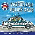Amazing Machines: Patrolling Police Cars