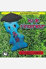 Vu de l'intérieur (French Edition) Audible Audiobook