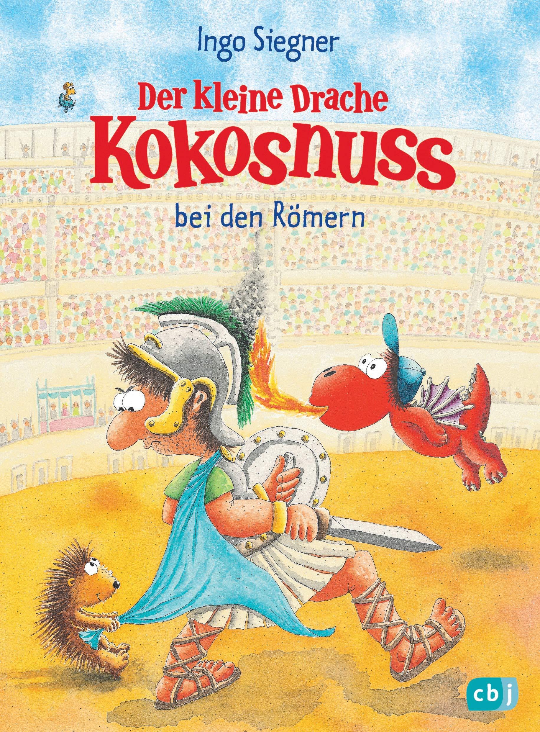 Der kleine Drache Kokosnuss bei den Römern (Die Abenteuer des kleinen Drachen Kokosnuss 27)