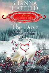 The Dove: The Second Day (The 12 Days of Christmas Mail-Order Brides Book 2) Kindle Edition
