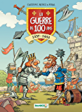 La Guerre de 100 ans: 1337 - 1453 (BAMB.HUMOUR)