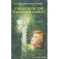 Nancy Drew 09: The Sign of the Twisted Candles (Nancy Drew Mysteries Book 9)