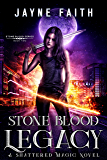 Stone Blood Legacy (Stone Blood Series Book 2) (English Edition)