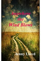 Anywhere the Wind Blows (The Megan Jones trilogy Book 3) Kindle Edition