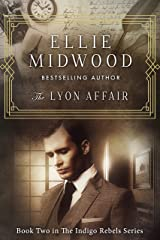 The Lyon Affair: A French Resistance novel (The Indigo Rebels Book 2) Kindle Edition