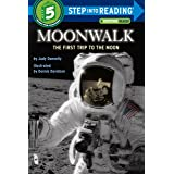 Moonwalk: The First Trip to the Moon (Step into Reading)